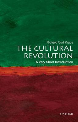The Cultural Revolution - Richard Curt Kraus