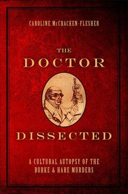 The Doctor Dissected - Caroline McCracken-Flesher