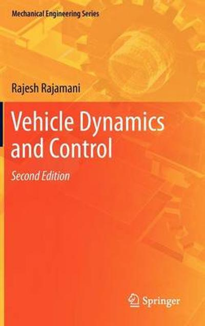 Vehicle Dynamics and Control - Rajesh Rajamani