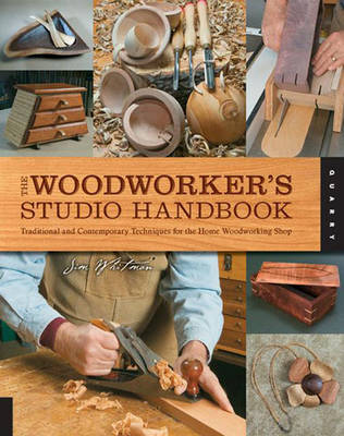 The Woodworker's Studio Handbook - Jim Whitman