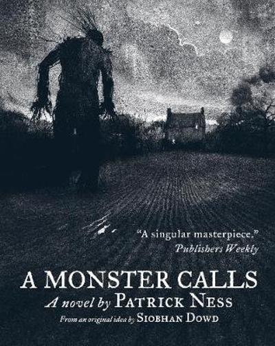 A Monster Calls - Patrick Ness