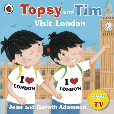 Topsy and Tim: Visit London - Jean Adamson