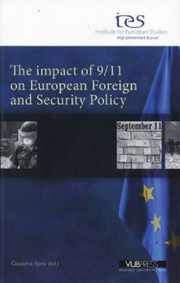 The Impact of 9/11 on European Foreign and Security Policy - Giovanna Bono