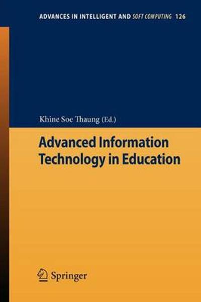 Advanced Information Technology in Education - Khine Soe Thaung