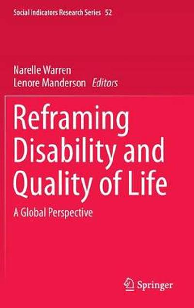 Reframing Disability and Quality of Life - Narelle Warren