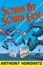 South by South East - Anthony Horowitz