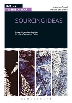 Basics Textile Design 01: Sourcing Ideas - Frances Stevenson