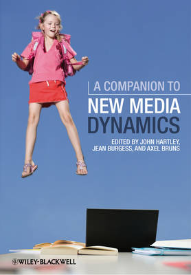 A Companion to New Media Dynamics - John Hartley