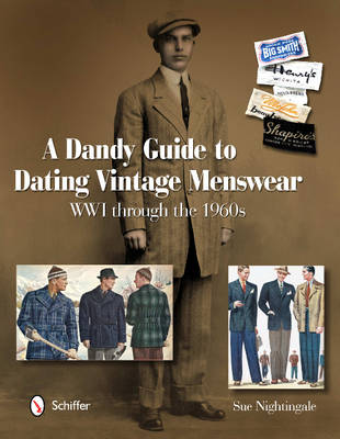 Dandy Guide to Dating Vintage Menswear - Sue Nightingale