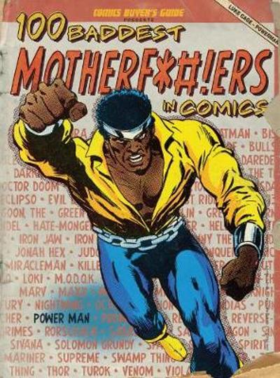 100 Baddest Mother F*#!ers in Comics - Brent Frankenhoff