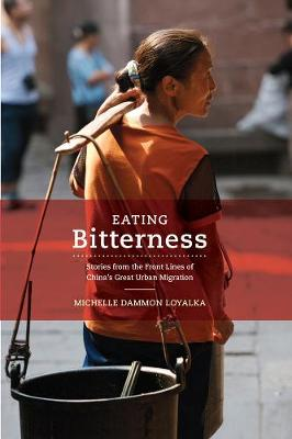 Eating Bitterness - Michelle Dammon Loyalka