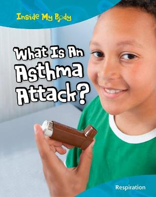 What is an Asthma Attack? - Carol Ballard