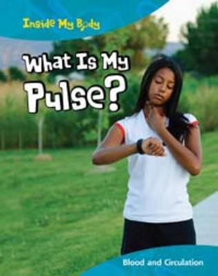 What is My Pulse? - Carol Ballard