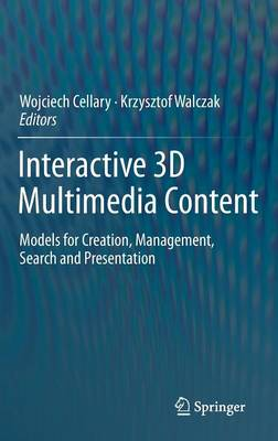 Interactive 3D Multimedia Content - Wojciech Cellary