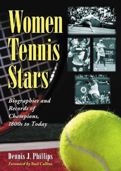 Women Tennis Stars - Dennis J. Phillips