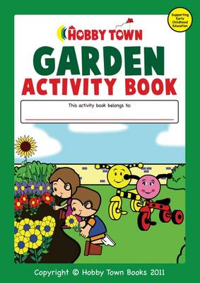 The Garden Activity Book - Catherine McEneaney