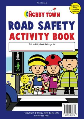 The Road Safety Activity Book - Catherine McEneaney
