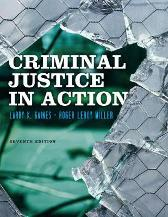 Criminal Justice in Action - Roger LeRoy Miller Larry K. Gaines