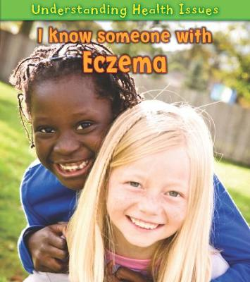 I Know Someone with Eczema - Vic Parker
