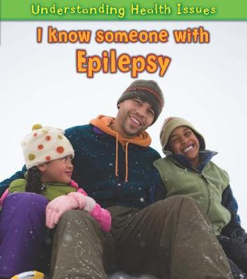 I Know Someone with Epilepsy - Vic Parker