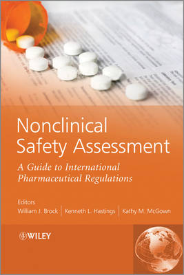 Nonclinical Safety Assessment - William J. Brock