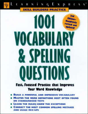 1001 Vocabulary and Spelling Questions - Learning Express LLC
