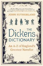 The Dickens Dictionary - John Sutherland