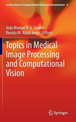 Topics in Medical Image Processing and Computational Vision - Renato M. Natal Jorge