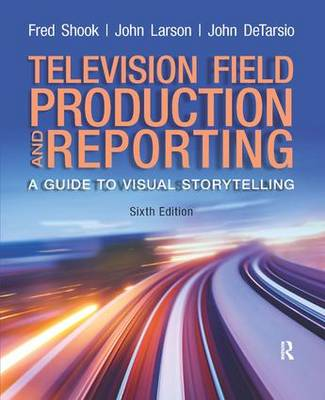Television and Field Reporting - Fred Shook