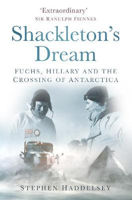 Shackleton's Dream - Stephen Haddelsey