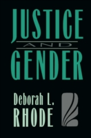 Justice and Gender - Deborah L. RHODE