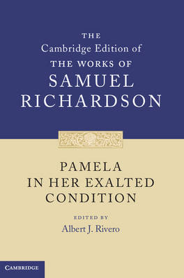 Pamela in Her Exalted Condition - Samuel Richardson