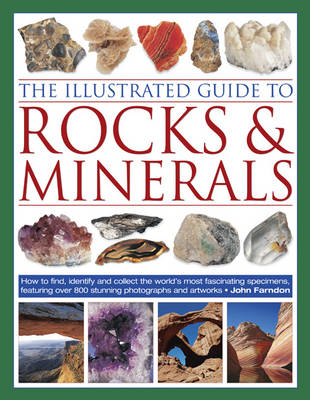 The Illustrated Guide to Rocks and Minerals - John Farndon