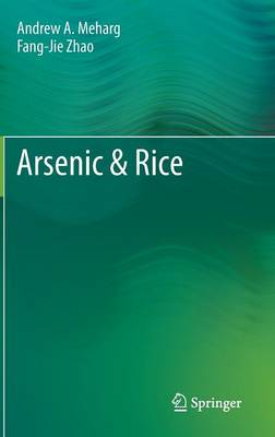 Arsenic and Rice - Andrew A. Meharg