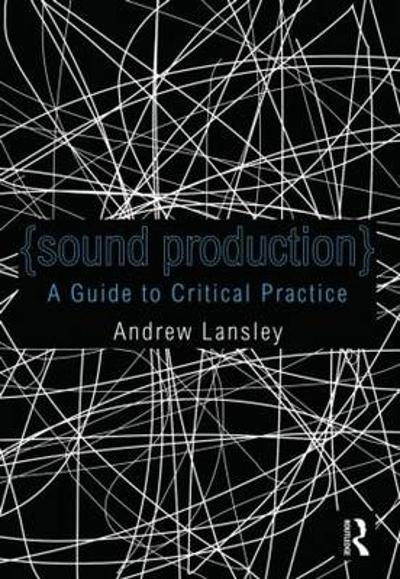 Sound Production - Andrew Lansley