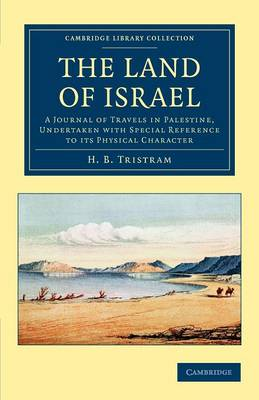 The Land of Israel - Henry Baker Tristram