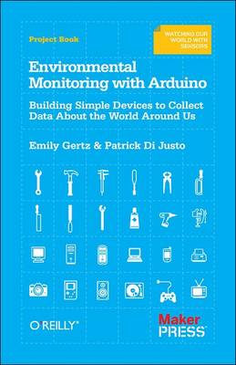 Environmental Monitoring with Arduino - Emily Gertz