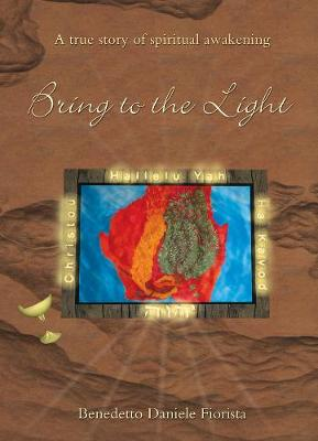 Bring to the Light - Benedetto Daniele Fiorista