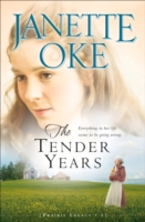 Tender Years, The - Janette Oke