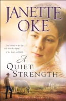 Quiet Strength, A - Janette Oke