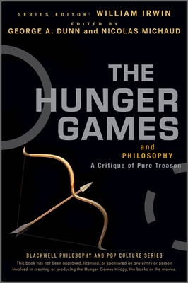 The Hunger Games and Philosophy - William Irwin