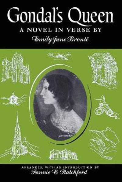 Gondal's Queen - Emily Jane Bronte