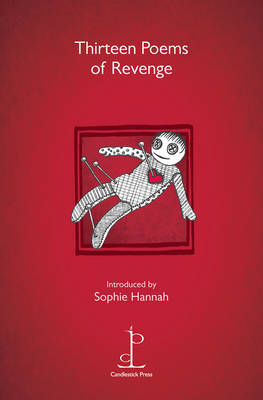 Thirteen Poems of Revenge - Sophie Hannah