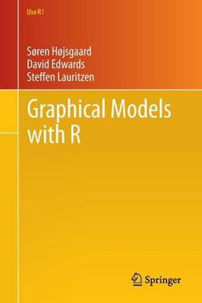 Graphical Models with R - Soren Hojsgaard
