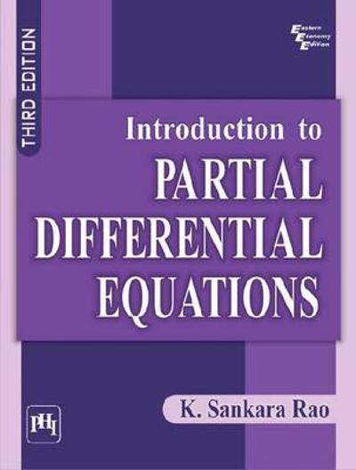 Introduction to Partial Differential Equations - K. Sankara Rao