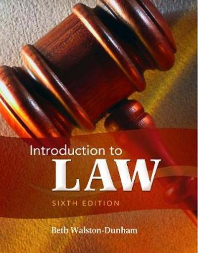 Introduction to Law - Beth Walston-Dunham