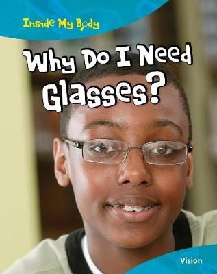 Why Do I Need Glasses? - Carol Ballard