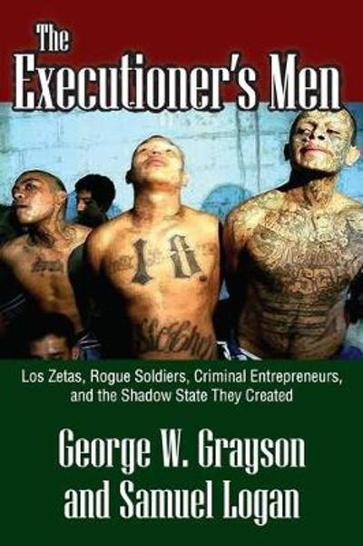 The Executioner's Men - George W. Grayson