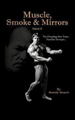 Muscle, Smoke & Mirrors - Randy Roach