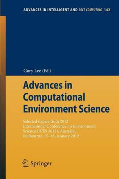 Advances in Computational Environment Science - Gary Lee